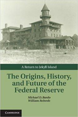 Book Review: The Origins, History and Future of the Federal Reserve