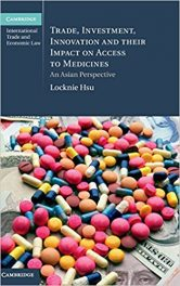Book Review: Trade, Investment, Innovation, and Their Impact on Access to Medicines – An Asian Perspective