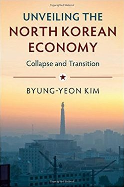 Book Review: Unveiling the North Korean Economy – Collapse and Transition