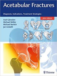 Book Review: Acetabular Fractures – Diagnosis, Indications, and Treatment Strategies