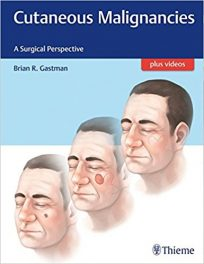 Book Review: Cutaneous Malignancies – A Surgical Perspective
