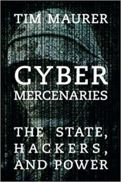Book Review: Cyber Mercenaries – The State, Hackers, and Power