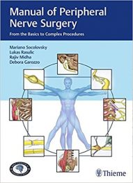 Book Review: Manual of Peripheral Nerve Surgery – From the Basics to Complex Procedures