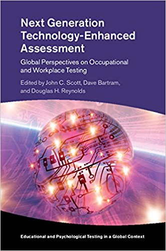 Book Review: Next Generation Technology-Enhanced Assessment – Global Perspectives on Occupational and Workplace Testing