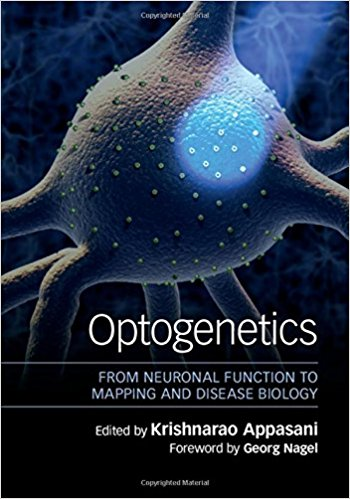 Book Review: Optogenetics – From Neuronal Function to Mapping and Disease Biology