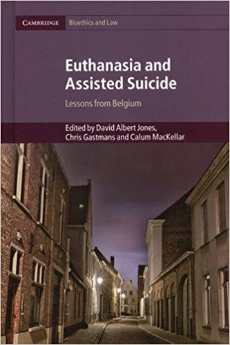 Book Review: Euthanasia and Assisted Suicide – Lessons from Belgium