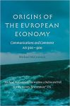 Book Review: Origins of the European Economy–Communications and Commerce, AD 300-900