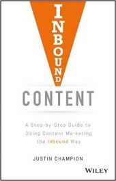 Book Review: Inbound Content: A Step-by-Step Guide To Doing Content Marketing the Inbound Way
