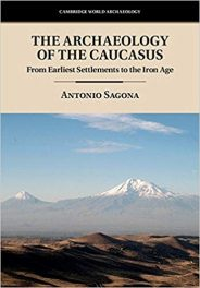 Book Review: The Archaeology of the Caucasus – From Early Settlements to the Iron Age