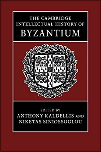 Book Review: The Cambridge Intellectual History of Byzantium
