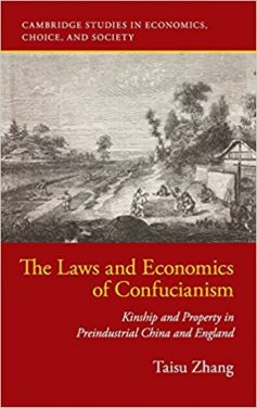 Book Review: The Laws and Economics of Confucianism – Kinship and Property in Preindustrial China and England