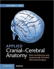 Book Review: Applied Clinical-Cerebral Anatomy–Brain Architecture and Anatomically-Oriented Microsurgery