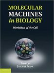 Book Review: Molecular Machines in Biology – Workshop of the Cell