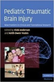 Book Review: Pediatric Traumatic Brain Injury–New Frontiers in Clinical and Translational Research