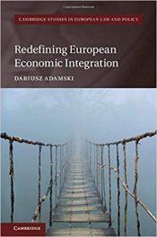 Book Review: Redefining European Economic Integration