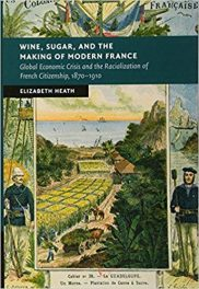 Book Review: Wine, Sugar, and the Making of Modern France