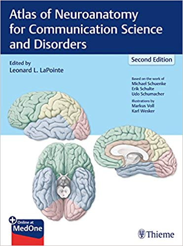 Book Review: Atlas of Neuroanatomy for Communication Science and Disorders
