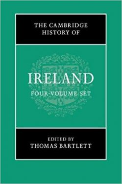 Book Review: The Cambridge History of Ireland – 4 Volumes