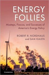 Book Review: Energy Follies – Missteps, Fiascos, and Successes of America's Energy Policy