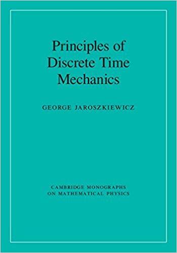 Book Review: Principles of Discrete Time Mechanics