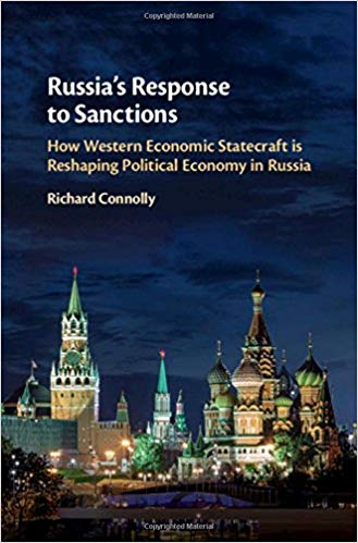 Book Review: Russia's Response to Sanctions–How Western Economic Statecraft Is Reshaping Political Economy in Russia