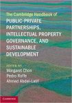 Book Review: The Cambridge Handbook of Private-Public Partnerships, Intellectual Property Governance, and Sustainable Development