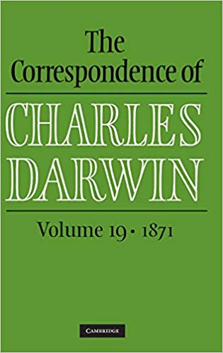 Book Review:  The Correspondence of Charles Darwin, Volume 19 (1871)
