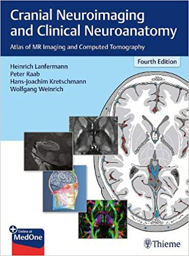 Book Review:  Cranial Neuro-imaging  and Clinical Neuro-anatomy, 4th edition