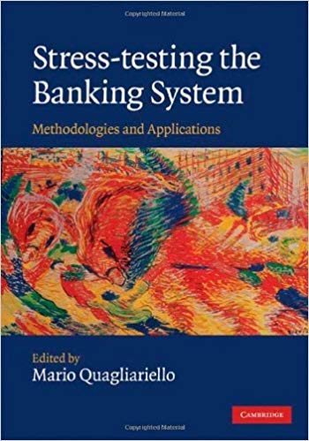 Book Review: Stress-Testing the Banking System – Methodologies and Applications