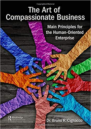 Book Review: The Art of Compassionate Business – Main Principles for the Human-Oriented Enterprise