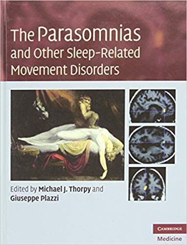 Book Review: The Parasomnias and Other Sleep-Related Movement Disorders