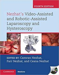 Book Review: Nezhat's Video-Assisted and Robotic-Assisted Laparoscopy and Hysteroscopy, 4th edition, with DVD