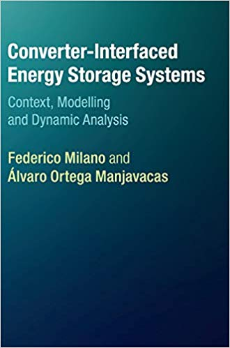 Book Review: Converter-Interfaced Energy Storage Systems – Context, Modeling and Dynamic Analysis