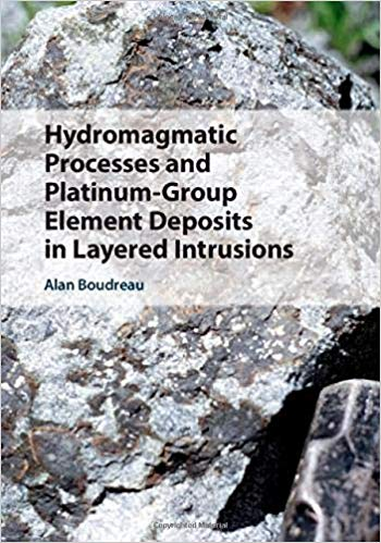 Book Review: Hydromagmatic Processes and Platinum-Group Element Deposits in Layered Intrusions