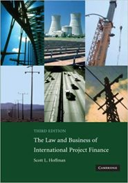 Book Review: The Law and Business of International Project Finance, 3rd edition