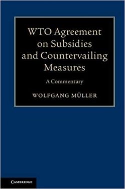Book Review: WTO Agreement on Subsidies and Countervailing Measures – A Commentary
