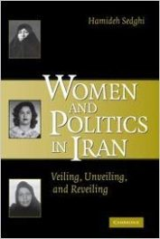 Book Review: Women and Politics in Iran – Veiling, Unveiling, and Reveiling