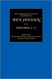 Book Review: The Cambridge Edition of the Works of Ben Jonson – 7 Volumes