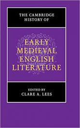 Book Review: Cambridge History of Early Medieval English Literature