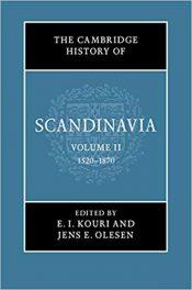 Book Review: Cambridge History of Scandinavia – Volume II – 1520-1870