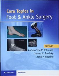 Book Review: Core Topics in Foot and Ankle Surgery