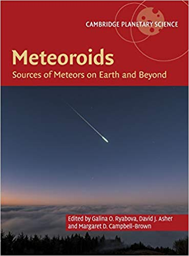 Book Review: Meteoroids – Sources of Meteors on Earth and Beyond