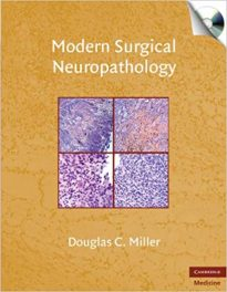 Book Review: Modern Surgical Neuropathology, with CD-ROM