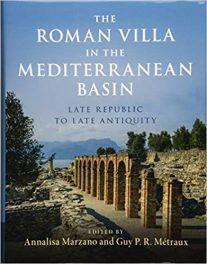 Book Review: Roman Villa in the Mediterranean Basin – Late Republic to Late Antiquity