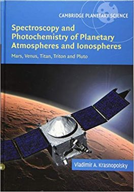 Book Review: Spectroscopy and Photochemistry of Planetary Atmospheres and Ionospheres – Mars, Venus, Titan, Triton, and Pluto