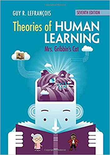 Book Review: Theories of Human Learning – Seventh Edition – Mrs. Gribbin's Cat