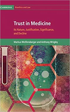 Book Review: Trust in Medicine – Its Nature, Justification, Significance, and Decline