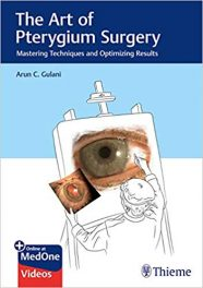 Book Review: The Art of Pterygium Surgery–Mastering Techniques and Optimizing Results