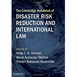 Book Review: Cambridge Handbook of Disaster Risk Reduction and International Law