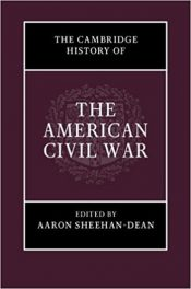 Book Review: The Cambridge History of the American Civil War, 3 volumes